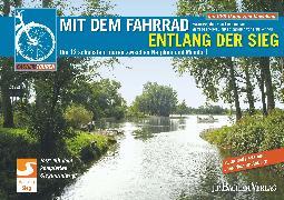 Cover-Bild zu Mit dem Fahrrad entlang der Sieg (eBook) von Theisen, Manfred