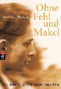 Cover-Bild zu Ohne Fehl und Makel (eBook) von Theisen, Manfred