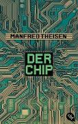 Cover-Bild zu Der Chip (eBook) von Theisen, Manfred
