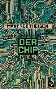 Cover-Bild zu Der Chip von Theisen, Manfred