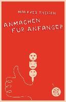 Cover-Bild zu Anmachen für Anfänger (eBook) von Theisen, Manfred