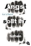 Cover-Bild zu Angst sollt ihr haben (eBook) von Theisen, Manfred