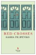 Cover-Bild zu Filipenko, Sasha: Red Crosses (eBook)