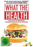 Cover-Bild zu What The Health - Wie Konzerne uns krank machen... (Schausp.): What The Health - Wie Konzerne uns krank machen...