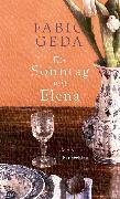 Cover-Bild zu Geda, Fabio: Ein Sonntag mit Elena (eBook)