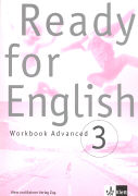 Cover-Bild zu Bd. 3: Workbook Advanced - Ready for English