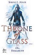Cover-Bild zu Throne of Glass 1 - Die Erwählte (eBook) von Maas, Sarah J.