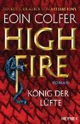 Cover-Bild zu Colfer, Eoin: Highfire - König der Lüfte (eBook)