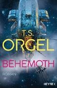 Cover-Bild zu Orgel, T. S.: Behemoth (eBook)