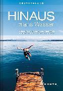 Cover-Bild zu HINAUS ans Wasser