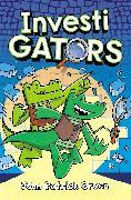 Cover-Bild zu Green, John Patrick: InvestiGators