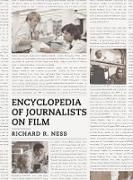 Cover-Bild zu Encyclopedia of Journalists on Film (eBook)
