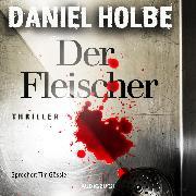 Cover-Bild zu Der Fleischer (ungekürzt) (Audio Download) von Holbe, Daniel