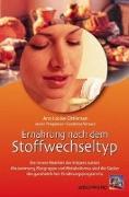 Cover-Bild zu Ernährung nach dem Stoffwechseltyp von Gittleman, Ann Louise