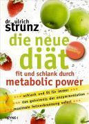 Cover-Bild zu Die neue Diät von Strunz, Ulrich