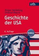 Cover-Bild zu Geschichte der USA von Heideking, Jürgen
