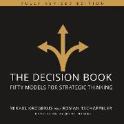 Cover-Bild zu The Decision Book: Fifty Models for Strategic Thinking (Fully Revised Edition) von Krogerus, Mikael