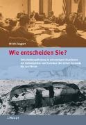 Cover-Bild zu Wie entscheiden Sie? von Zwygart, Ulrich F.