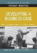 Cover-Bild zu Developing a Business Case von Review, Harvard Business