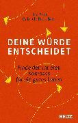 Cover-Bild zu Deine Würde entscheidet von Baer, Udo