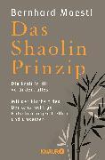 Cover-Bild zu Das Shaolin-Prinzip von Moestl, Bernhard