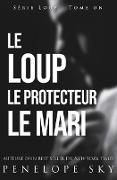 Cover-Bild zu Le Loup Le Protecteur Le Mari (eBook)