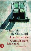 Cover-Bild zu Die Gabe des Commissario Ricciardi von Giovanni, Maurizio de