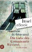 Cover-Bild zu Die Gabe des Commissario Ricciardi (eBook) von Giovanni, Maurizio de