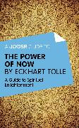 Cover-Bild zu A Joosr Guide to... The Power of Now by Eckhart Tolle (eBook) von Tolle, Eckhart
