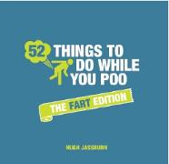 Cover-Bild zu 52 Things to Do While You Poo von Jassburn, Hugh