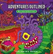 Cover-Bild zu Wizards Rpg Team: Dungeons & Dragons Adventures Outlined Coloring Book