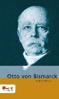 Cover-Bild zu Otto von Bismarck (eBook) von Ullrich, Volker