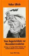 Cover-Bild zu Vom Augusterlebnis zur Novemberrevolution von Ullrich, Volker