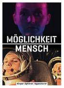 Cover-Bild zu Möglichkeit Mensch von Adamowsky, Natascha
