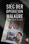 Cover-Bild zu Sieg der Operation Walküre von Reichardt, Markus
