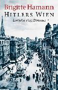 Cover-Bild zu Hitlers Wien von Hamann, Brigitte