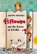 Cover-Bild zu 4 1/2 Freunde und der Schatz im Schulklo von Friedrich, Joachim