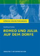 Cover-Bild zu Gottfried Keller: Romeo und Julia auf dem Dorfe von Freund-Spork, Walburga