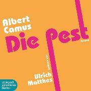 Cover-Bild zu Die Pest (Gekürzt) (Audio Download) von Camus, Albert