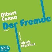 Cover-Bild zu Der Fremde (Gekürzt) (Audio Download) von Camus, Albert