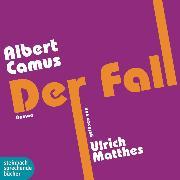 Cover-Bild zu Der Fall (Gekürzt) (Audio Download) von Camus, Albert
