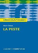 Cover-Bild zu Königs Erläuterungen: La Peste - Die Pest von Albert Camus von Camus, Albert