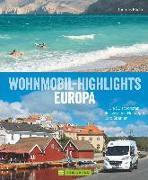 Cover-Bild zu Wohnmobil-Highlights in Europa - Die schönsten Plätze und Sehenswürdigkeiten in Italien, Deutschland, Spanien, Schweden, Norwegen, am Atlantik und der Ostsee u.v.m von Kliem, Thomas Dr.