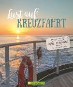 Cover-Bild zu Lust auf Kreuzfahrt von Viedebantt, Klaus Dr.