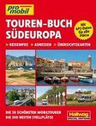 Cover-Bild zu Südeuropa Touren-Buch von Hallwag Kümmerly+Frey AG (Hrsg.)