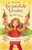 Cover-Bild zu Vier zauberhafte Schwestern - Wie alles begann: Flame und die Kraft des Feuers (eBook) von Winn, Sheridan