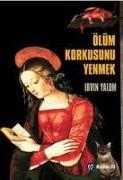 Cover-Bild zu D. Yalom, Irvin: Ölüm Korkusunu Yenmek