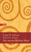Cover-Bild zu Yalom, Irvin D.: Ein menschliches Herz