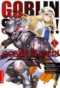 Cover-Bild zu Goblin Slayer! 01 von Kagyu, Kumo