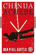 Cover-Bild zu Der Pfeil Gottes von Achebe, Chinua